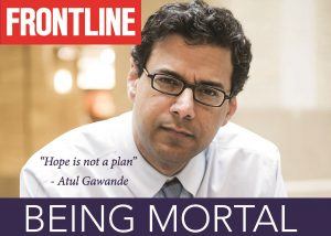 Being Mortal Awareness Campaign – Thursday AUG 3 – 1:00 PM- 3:00 PM